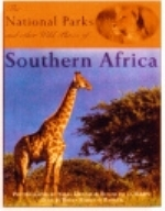 Barker : The National Parks and other Wild Places of Southern Africa :