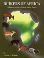 Wilson: Duikers of Africa - Masters of the African Forest Floor