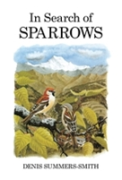 Summers-Smith : In Search of Sparrows :