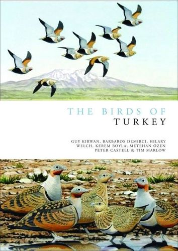 Kirwan, Boyla, Castell, Demirci, Özen, Marlow, Welch: The Birds of Turkey