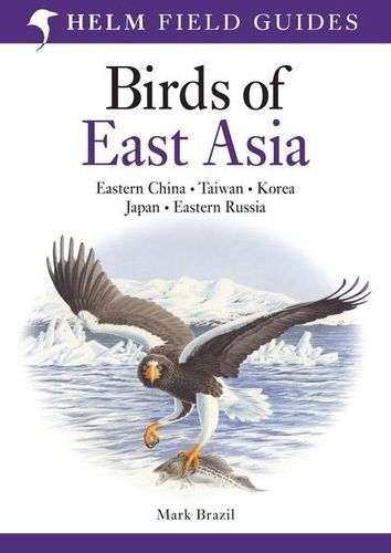 Brazil: Birds of East Asia - Eastern China, Taiwan, Korea, Japan, Eastern Russia
