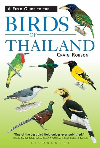 Robson: A Field Guide to the Birds of Thailand