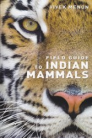 Menon : Field Guide to Indian Mammals