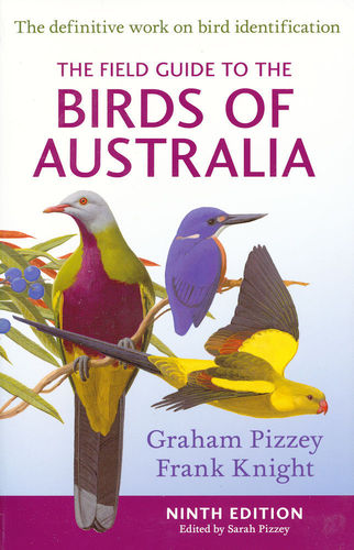 Pizzey : The Field Guide to the Birds of Australia - The definitive Work on Bird Identification