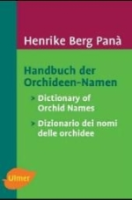 Berg Panà : Handbuch der Orchideen-Namen : Dictionary of Orchid Names - Dizionario die nomi delle orchidee