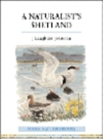 Johnston : A Naturalists's Shetland :