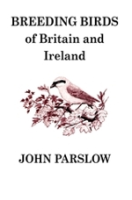 Parslow : Breeding Birds of Britain and Ireland :