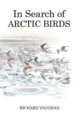 Vaughan: In Search of Arctic Birds