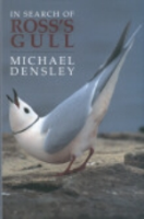 Densley : In Search of Ross's Gull :