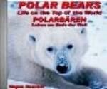 Boucher : Polarbären - Polar Bears : Leben am Ende der Welt - Life on the Top of the World