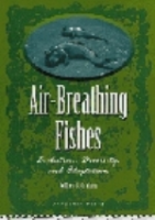 Graham : Air-Breathing Fishes : Evolution, Diversity, and Adaptation