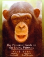 Rowe : The Pictorial Guide to the Living Primates :