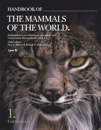 Wilson, Mittermeier (Hrsg.): Handbook of the Mammals of the World, Volume 1: Carnivores