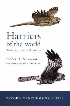 Simmons: Harriers of the World - Their Behaviour and Ecology