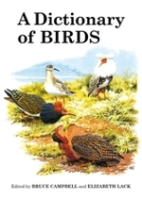 Campbell, Lack (Hrsg.) : A Dictionary of Birds :