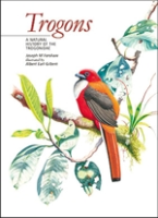 Forshaw : Trogons : A Natural History of the Trogonidae