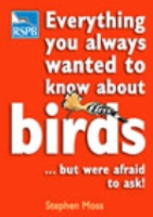 Moss : Everything you always wanted to know about Birds : ... but were afraid to ask!