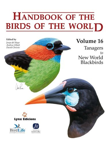 Hoyo, del; Elliott, Christie (Hrsg.): Handbook of the Birds of the World, Volume 16