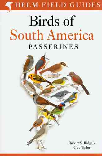 Ridgely, Tudor: The  Birds of South America: Passerines