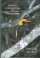 Lenz : Evolutionary Ecology of the Regent Bowerbird - Sericulus schrysocephalus : Ökologie der Vögel, Band 22