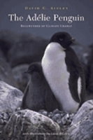 Ainley : The Adélie Penguin : Bellwether of Climate Change