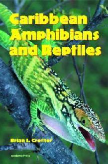 Crother: Caribbean Amphibians and Reptiles