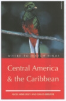 Wheatley, Brewer : Where to Watch Birds in Central American and the Caribbean :