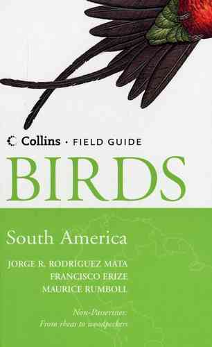 Rodriguez Mata, Erize, Rumboll: Collins Field Guide to the Birds of South America - Non-Passerines