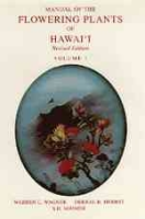Wagner, Herbst, Sohmer : Manual of the Flowering Plants of Hawai'i :
