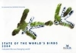 Bennun, Butchart, Ekstrom, Evans, Fishpool, Pople, Stattersfield : State of the world's birds 2004 : Indicators for our changing world
