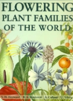Heywood, Brummit, Culham, Seberg : Flowering Plant Families of the World :