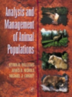 Williams, Nichols, Conroy : Analysis and Management of Animal Populations : Modeling, Estimation, and Decision Making