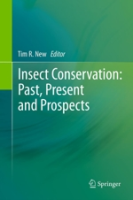 New : Insect Conservation : Past, Present and Prospects
