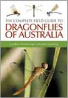 Theischinger, Hawking : The Complete Guido to Dragonflies of Australia :