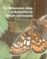 Asher, Warren, Fox, Harding, Jeffcoate, Jeffcoate : The Millennium Atlas of Butterflies in Britain and Ireland :
