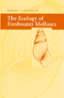 Dillon : The Ecology of Freshwater Molluscs :