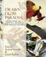 Attenborough, Fuller : Drawn from Paradise : The Discovery, Art and Natural History of the Birds of Paradise