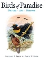 Frith, Frith : Birds of Paradise : Nature, Art and History