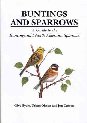 Byers, Olsson, Curson: Buntings and Sparrows │ A Guide to the Buntings and North American Sparrows