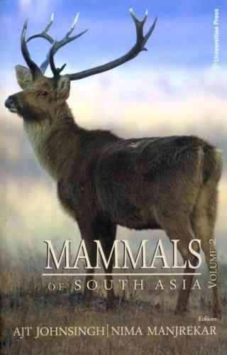 Johnsingh, Manjrekar (Hrsg.): Mammals of South Asia - Volume 2: Cetacea, Proboscidea, Perissodactyla, Artiodactyla, and Rodentia