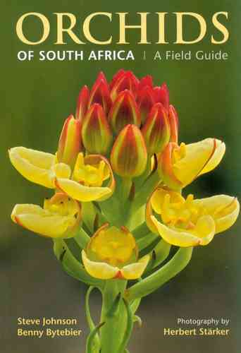 Johnson, Bytebier, Stärker: Orchids of South Africa - A Field Guide