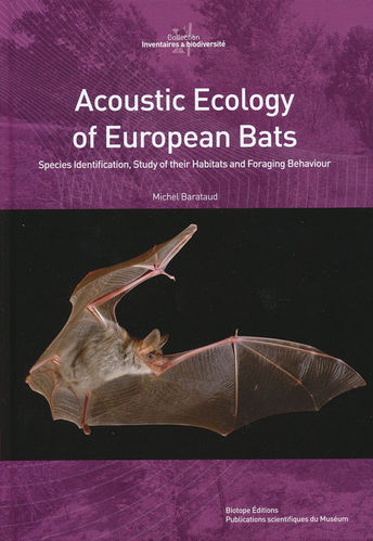 Barataud: Acoustic Ecology of European Bats