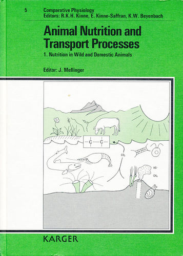Mellinger: Animal Nutrition and Transport Processes, Vol. 1: Nutrition in Wild and Domestic Animals