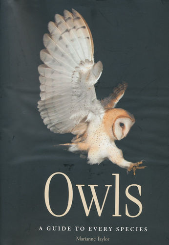 Taylor: Owls – A Guide to Every Species