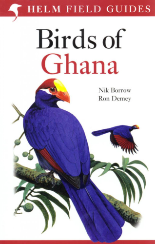 Borrow, Demey: Field Guide to the Birds of Ghana