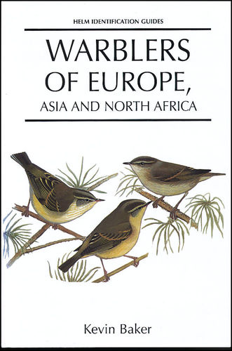 Baker: Warblers of Europe, Asia and North Africa