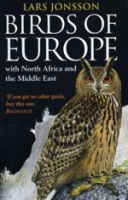 Jonsson : Birds of Europe with North Africa and the Middle East :