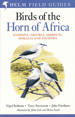 Redman, Stevenson, Fanshawe: Birds of the Horn of Africa