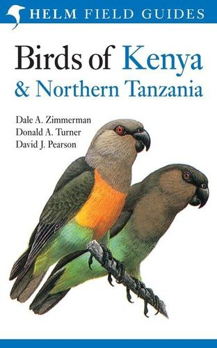 Zimmerman, Turner, Pearson: Field Guide to the Birds of Kenya and Northern Tanzania