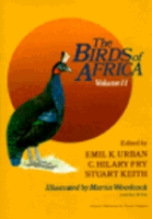 Urban, Fry, Keith (Hrsg.): The Birds of Africa : Volume II: Gamebirds to Pigeons